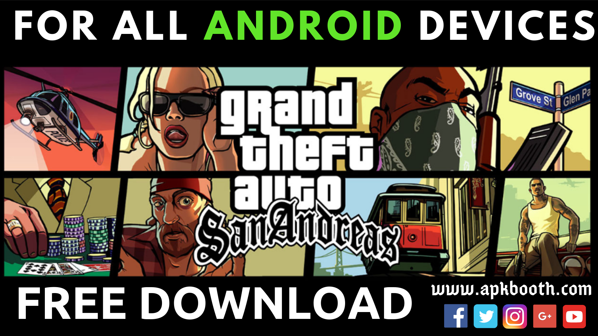GTA:San Andreas Download Free for All Android Devices